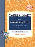 Career Diary of a Dental Hygienist
