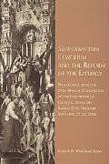 Sacrosanctum Concilium and the Reform of the Liturgy: Proceedings from the 29th Annual Conve...