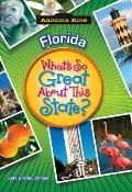 Florida : What's So Great about This State?