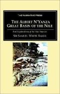 Albert N'Yanza Great Basin of the Nile, and Explorations of the Nile Sources