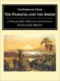 Pampas and Andes A Thousand Miles' Walk Across South America