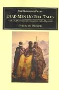Dead Men Do Tell Tales A 1933 Archeological Expedition into Abyssinia