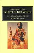 In Quest of Lost Worlds Five Archaeological Expeditions 1925-1934