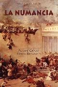 La Numancia (European Masterpieces: Cervantes & Co. Spanish Classics) (Spanish Edition)