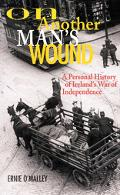 On Another Man's Wound A Personal History of Ireland's War of Independence