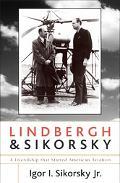 Lindbergh and Sikorsky