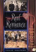 Reel Romance The Lovers' Guide to the 100 Best Date Movies