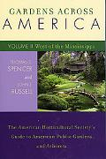 Gardens Across America The American Horticultural Society's Guide to American Public Gardens...