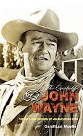 Quotable John Wayne The Grit and Wisdom of an American Icon