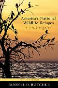 America's National Wildlife Refuges, 2nd Edition: A Complete Guide