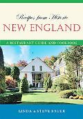 Recipes from Historic New England: A Restaurant Guide and Cookbook (Recipes from Historic...)