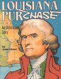 Louisiana Purchase An American Story