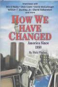 How We Have Changed America Since 1950