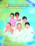 Over Land and Sea The Story of International Adoption