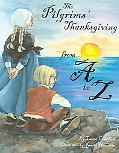 Pilgrims' Thanksgiving From A To Z