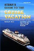 Stern's Guide to the Cruise Vacation 2005