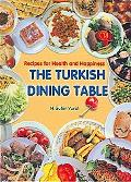 Turkish Dining Table Recipes for Health and Happiness