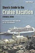 Stern's Guide to the Cruise Vacation 2008