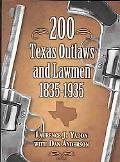 200 Texas Outlaws and Lawmen