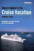 Stern's Guide to the Cruise Vacation: 2010 Edition