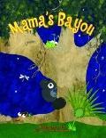 Mama's Bayou