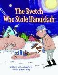 Kvetch Who Stole Hanukkah