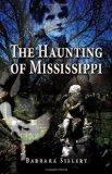 Haunting of Mississippi, The