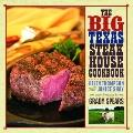 Big Texas Steakhouse Cookbook, The