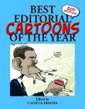 Best Editorial Cartoons of the Year: 2011 Edition (Best Editorial Cartoons of Year Series)