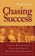 Chasing Success Lessons Learned From The Lives Of Harvard's Entrepreneurs