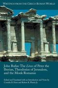 The Lives of Peter the Iberian, Theodosius of Jerusalem, and the Monk Romanus