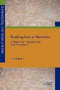 Reading Law As Narrative : A Study in the Casuistic Laws of the Pentateuch