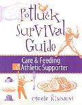 Potluck Survival Guide: The Care and Feeding of the Athletic Supporter