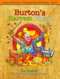 Burton's Harvest Party (Burton the Scarecrow - Friendship Tales from the Farm)