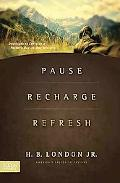 Pause, Recharge, Refresh: Devotions to Energize a Pastor's Day-to-Day Ministry
