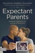 Expectant Parents : Preparing Together for the Journey of Parenthood