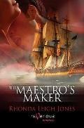 Maestro's Maker : A Ravenous Romance