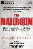 The Mailroom: Hollywood History from the Bottom Up (New Millennium Audio)