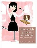 The Jewish Princess Cookbook