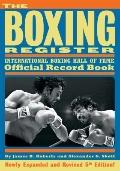 Boxing Register : International Boxing Hall of Fame Official Record Book