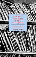 Randall Jarrell's Book of Stories An Anthology