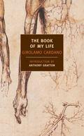 Book of My Life (De Vita Propria Liber) (De Vita Propria Liber