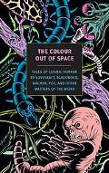 Colour Out of Space Tales of Cosmic Horror