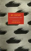 My Century The Odyssey of a Polish Intellectual