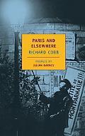 Paris and Elsewhere Selected Writings