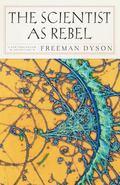 Scientist as Rebel
