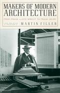 Makers of Modern Architecture From Frank Lloyd Wright to Frank Gehry