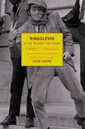 Ringolevio: A Life Played for Keeps