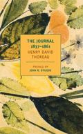 The Journals of Henry David Thoreau: 1837-1861 (New York Review Books Classics)