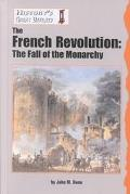 French Revolution The Fall of the Monarchy